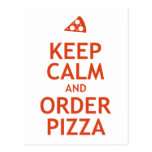 Guarde la calma y pida la pizza tarjetas postales