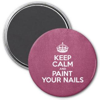 Guarde la calma y pinte sus clavos - cuero rosado iman de frigorífico