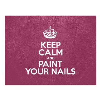 Guarde la calma y pinte sus clavos - cuero rosado postal