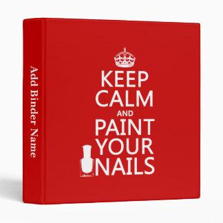 Guarde la calma y pinte sus clavos (todos los colo