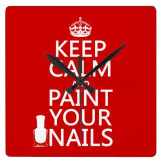 Guarde la calma y pinte sus clavos (todos los colo reloj de pared