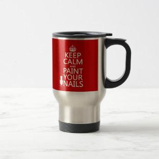 Guarde la calma y pinte sus clavos todos los colo tazas de café
