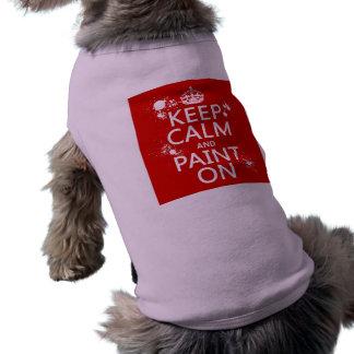 Guarde la calma y píntela en (en todos los playera sin mangas para perro