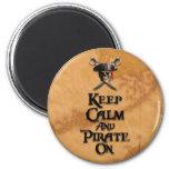 Guarde la calma y piratéela encendido imán redondo 5 cm