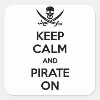 Guarde la calma y piratéela encendido pegatina cuadradas personalizada