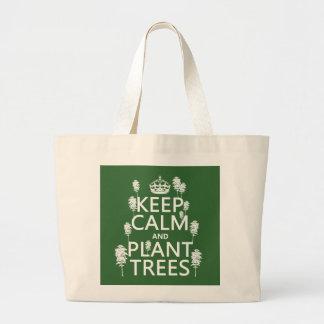 Guarde la calma y plante los árboles (todos los co bolsa tela grande
