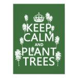 Guarde la calma y plante los árboles (todos los invitación 13,9 x 19,0 cm
