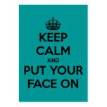 Guarde la calma y ponga su cara tarjetas de negocios