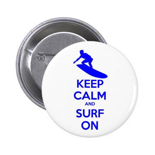 Guarde la calma y practique surf encendido pins