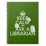 Guarde la calma y pregunte a bibliotecario (cualqu libretas