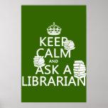 Guarde la calma y pregunte a bibliotecario (cualqu impresiones