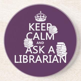 Guarde la calma y pregunte a bibliotecario (cualqu posavasos cerveza