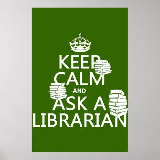 Guarde la calma y pregunte a bibliotecario (cualqu póster
