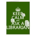 Guarde la calma y pregunte a bibliotecario (cualqu tarjetón