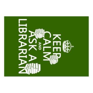 Guarde la calma y pregunte a bibliotecario (cualqu tarjeta de visita