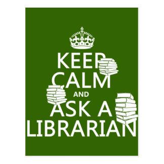 Guarde la calma y pregunte a bibliotecario (cualqu tarjeta postal