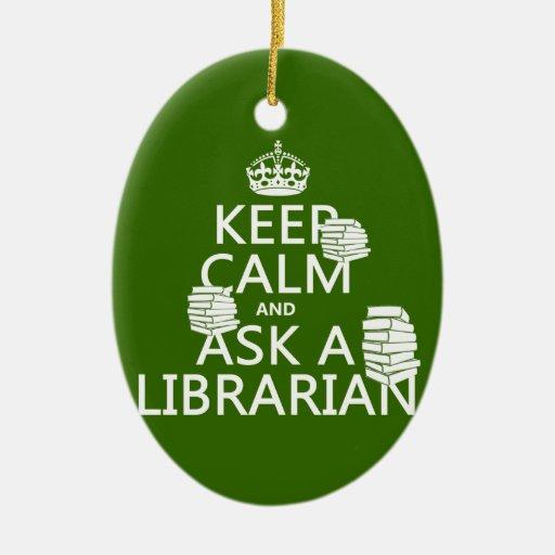 Guarde la calma y pregunte a bibliotecario adorno ovalado de cerámica