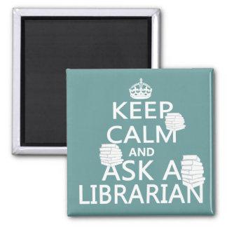 Guarde la calma y pregunte a bibliotecario iman de nevera
