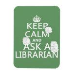 Guarde la calma y pregunte a bibliotecario imanes de vinilo