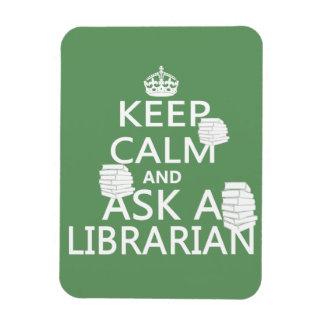 Guarde la calma y pregunte a bibliotecario iman