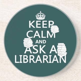 Guarde la calma y pregunte a bibliotecario posavasos cerveza
