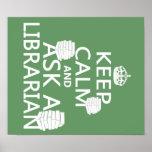 Guarde la calma y pregunte a bibliotecario posters