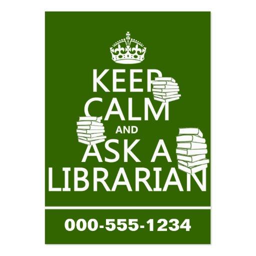 Guarde la calma y pregunte a bibliotecario tarjetas de visita grandes
