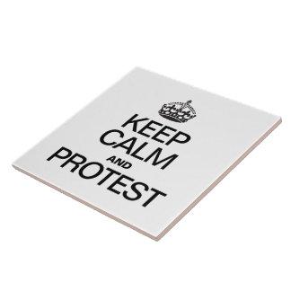 GUARDE LA CALMA Y PROTESTE AZULEJOS