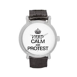 GUARDE LA CALMA Y PROTESTE RELOJES