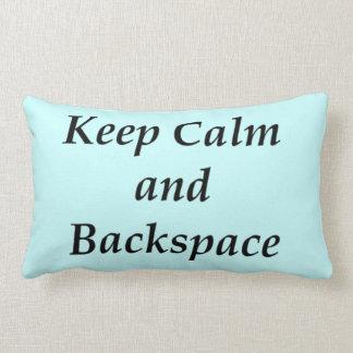 Guarde la calma y pulse la tecla de retroceso almohadas