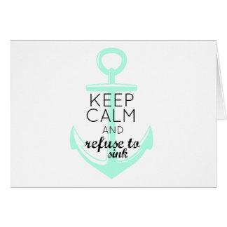 Guarde la calma y rechace hundirse tarjeta de felicitación