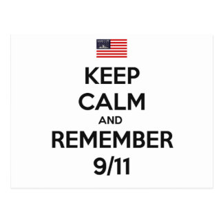 Guarde la calma y recuerde 9/11 tarjeta postal