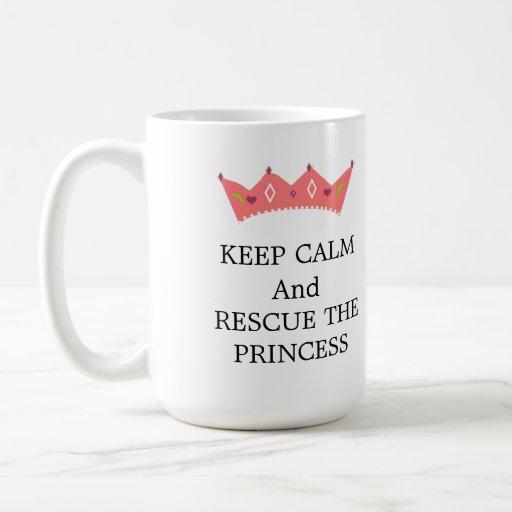 Guarde la calma y rescate a la princesa tazas