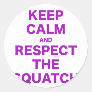 Guarde la calma y respete el Squatch Pegatinas Redondas