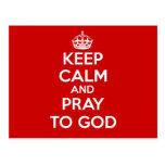Guarde la calma y ruegue a dios postal