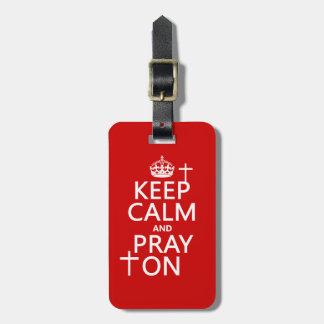 Guarde la calma y ruegue encendido - todo colorea  etiquetas de maletas