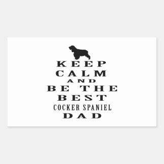 Guarde la calma y sea el mejor papá de cocker pegatina rectangular