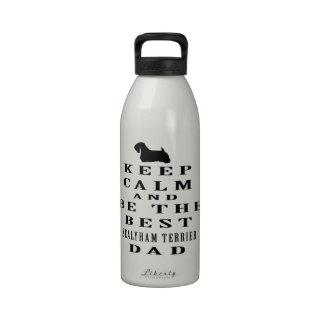 Guarde la calma y sea el mejor papá de Sealyham Te Botellas De Agua Reutilizables