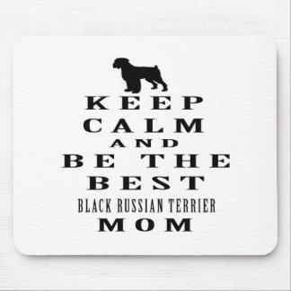 Guarde la calma y sea el mejor ruso negro Terrier  Alfombrillas De Ratón