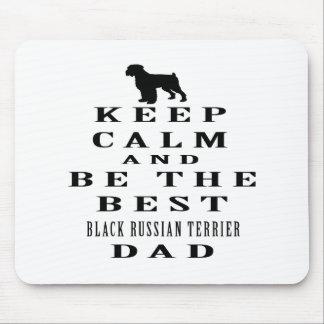 Guarde la calma y sea el mejor ruso negro Terrier Alfombrillas De Ratones