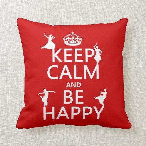 Guarde la calma y sea feliz (danza) (el personaliz almohada