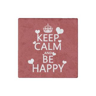 Guarde la calma y sea feliz (disponible en todos imán de piedra