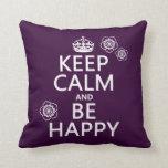 Guarde la calma y sea feliz (disponible en todos l almohada