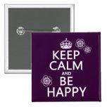 Guarde la calma y sea feliz (disponible en todos l pin