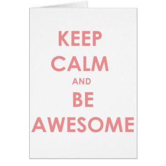 Guarde la calma y sea impresionante tarjeta de felicitación