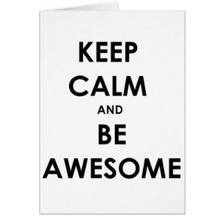 ¡Guarde la calma y sea impresionante! Tarjeta De Felicitación