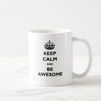 Guarde la calma y sea impresionante taza básica blanca