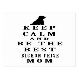 Guarde la calma y sea la mejor mamá de Bichon Postales