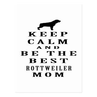 Guarde la calma y sea la mejor mamá de Rottweiler Tarjeta Postal