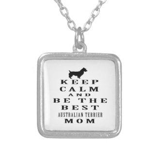 Guarde la calma y sea la mejor mamá de Terrier aus Colgantes